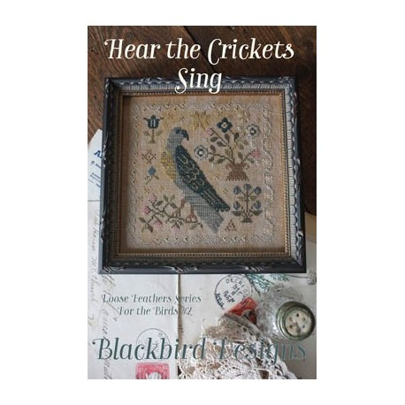 Loose Feathers - Hear The Crickets Sing - Blackbird Designs
