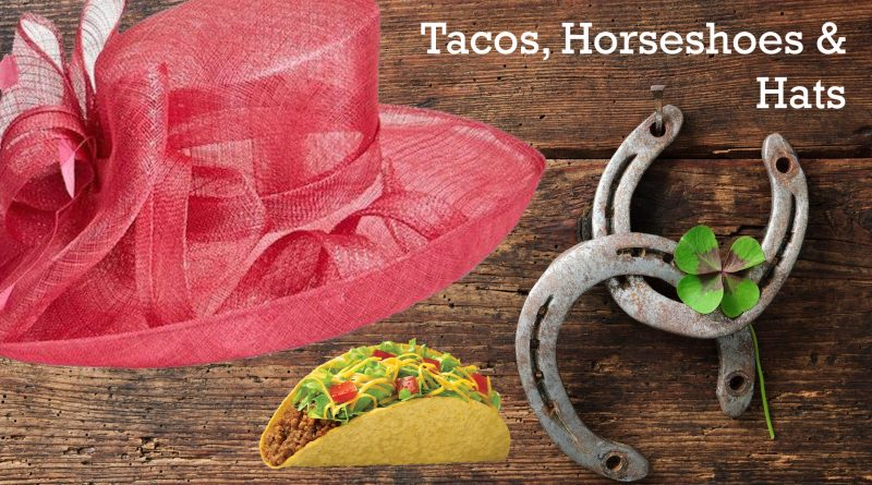 TacosHorseshoesHats